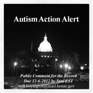 Autism Action Alert - Send letters by 12-6-12 at 5pmEST