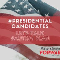 #Presidential Candidates Let's Talk #Autism Plan