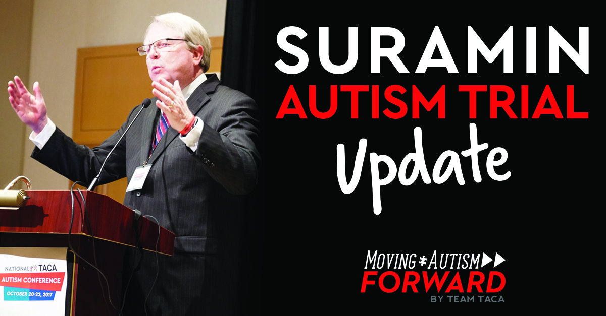 SURAMIN AUTISM TRIAL UPDATE! – Moving Autism Forward by Team TACA